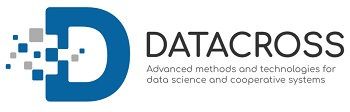 DATACROSS – Advanced Methods and Technologies in Data Science and Cooperative Systems
